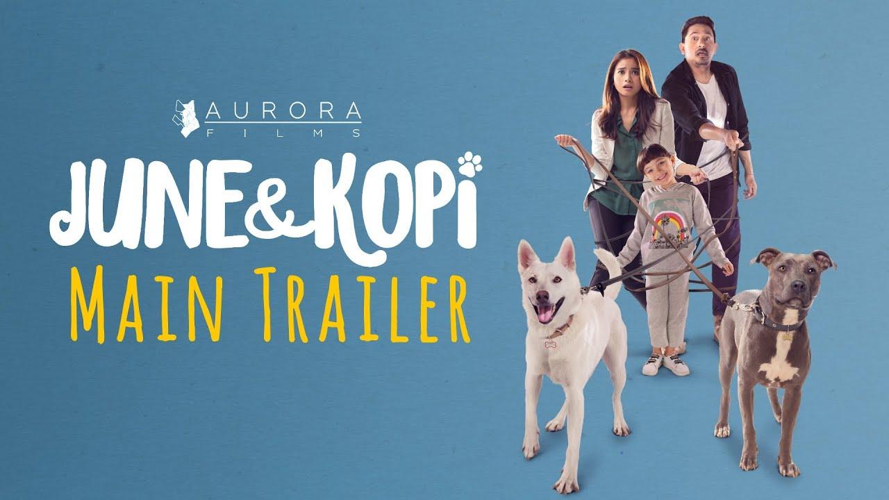 Film Baru June & Kopi 2021